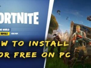 Way to Download and Install Fortnite on PC