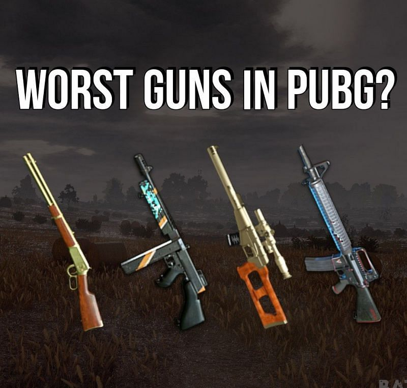 Worst Weapons in PUBG Mobile